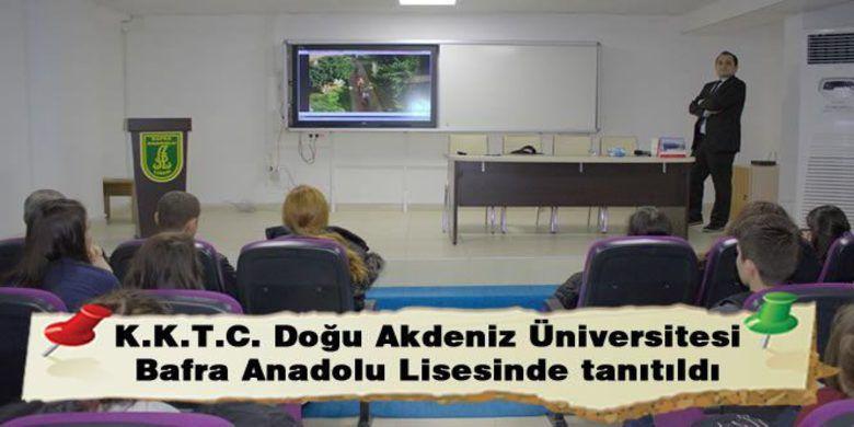 K K T C Dogu Akdeniz Universitesi Bafra Anadolu Lisesinde